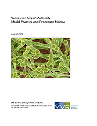 Vancouver Airport Authority Mould Practice and Procedure Manual